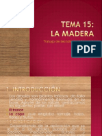 TEMA 15 La Madera