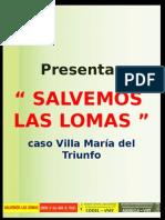 Exposicion Salvemos Las Lomas-traficantes