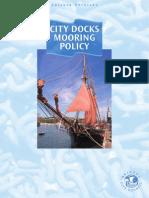 Bristol Docks Mooring Policy Jan 2008