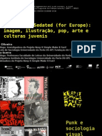 OLIVEIRA, Ana; GUERRA, Paula (2014) – I Wanna Be Sedated (for Europe)