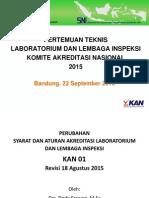 MATERI PRESENTASI PERUBAHAN SYARAT DAN ATURAN AKREDITASI KAN 01 2015.pdf
