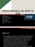 Iglesia Universal Del Reino de Dios (1)