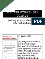 Writing Workshop 1. 2015.01