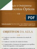 21 - Introdução à Ondulatória - Instrumentos Ópticos (Roberto)