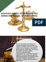 Disposiciones Generales Del Derecho Fiscal y Tributario