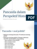 Materi I, Pancasila Dalam Perspektif Historis