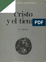 Oscar Cullmann - Cristo y El Tiempo