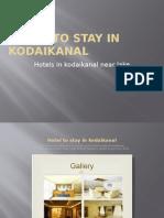 Hotel to Stay in Kodaikanal