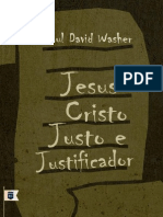 Jesus Cristo Justo e Justificador Paul David Washer