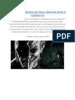 Best Game Series Batman Arkham Spiel e Torrents