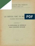 La difesa N.B.C. di reparto - Fascicolo 3 - La rilevazione di controllo delle radiazioni nucleari (6117) 1973
