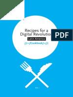 Recipes for a Digital Revolution