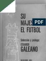 Galeano_Su Majestad El Futbol (1968)_prologo