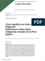 ¿Qué Significa Ser Indio o Indígena_Reflexiones Sobre Estas Categorías Sociales en El Perú Andino