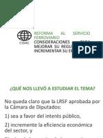 REFORMA AL SERVICIO FERROVIARIO. CONSIDERACIONES PARA MEJORAR SU REGULACIÓN E INCREMENTAR SU EFICIENCIA