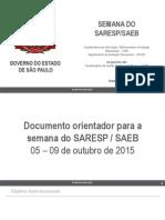 Documento orientador para a semana do SARESP / SAEB 2015