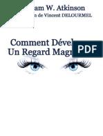 Comment développer Un Regard Magnétique