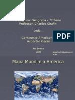 O Continente Americano - Professor Charlles