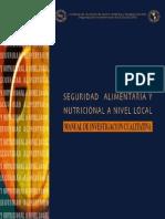 Seguridad Alimentaria y Nutricional a Nivel Local Manual de Investigacion Cualitativa