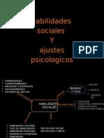 Habilidades Sociales y Ajustes Psicológicos