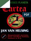 Van Helsing, Jan - Cine Conduce Lumea