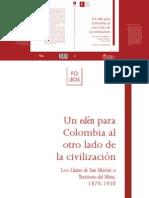 Un Edén Para Colombia al otro lado de la civilización. Los Llanos de San Martín o Territorio del Meta, 1870-1930
