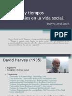 Harvey David. Espacios y Tiempos Individuales en La Vida Social (Lilian)