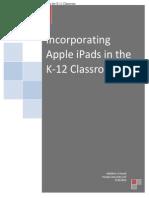 incorporating apple ipads in the k-12 classroom - matthew korich