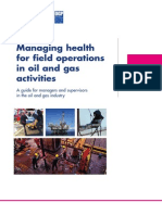 Managing Health for Field Operations in Oil and Gas Activities
