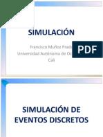 6 SIMULACIÓN - Simulación de Eventos Discretos - Francisco Muñoz Prado (1)