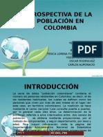 PROSPECTIVA DE LA POBLACIÓN EN COLOMBIA 2.pptx