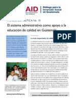 El sistema administrativo como apoyo a la educación de calidad en Guatemala. Análisis de Política No. 10