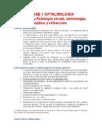 Clase 01 de Oftalmología - Anatomía y Fisiología Visual, Semiología , Óptica y Refracción (Dr. Orellana)