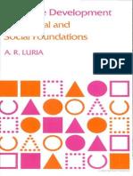 8 a. R. Luria Cognitive Development, Its Cultural Orality