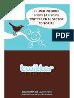 Informe sobre el uso de Twitter en el sector editorial