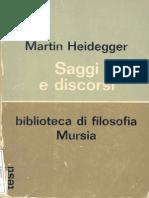 Heidegger  Saggi e Discorsi