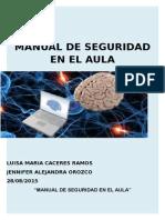 MANUAL DE SEGURIDAD EN EL AULA