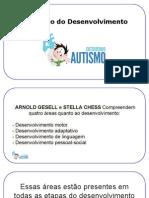 Autismo - Avaliação Do Desenvolvimento