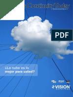 La Nube Es Lo Mejor Para Usted?