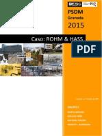 Caso Rohm&Haas PSDM ESIC Granada 17-07-2015