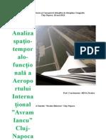 Analiza Spatio-Temporalo-Functionala a Aeroportului International Cluj-Napoca