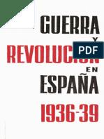Guerra y Revolución en España - Tomo IV