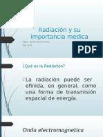 Radiación y su importancia medica.pptx