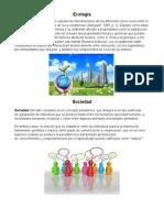 Varios temas (Ecologia, Sociedad, etc)