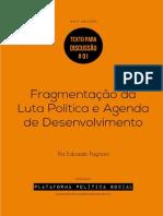 Fagnani (2014) - Fragmentação Da Luta Política e Agenda de Desenvolvimento
