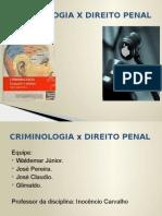 Criminologia x Direito Penal