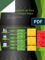 Planeacion Ruta Celaya-Teapa.pptx