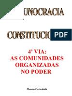4ª VIA - AS COMUNIDADES ORGANIZADAS NO PODER