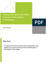 Cloudy Forecasts and Other Trends in Information Technology