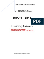2014 Yr 10 IGCSE Listening - Answers Dont Email